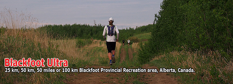 Blackfoot Ultra 25km, 50km, 50 miles and 100km in the Blackfoot Provincial Recreational Area, Alberta, Canada